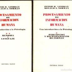 Libros de segunda mano: PETER H. LINDSAY DONALD A. NORMAN PROCESAMIENTO DE INFORMACIÓN HUMANA EDITORIAL TECNOS TOMO I Y II. Lote 55916024