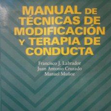 Libros de segunda mano: MANUAL DE TECNICAS DE MODIFICACION Y TERAPIA DE CONDUCTA PIRAMIDE 2004. Lote 154934205