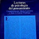 Libros de segunda mano: LECTURAS DE PSICOLOGÍA DEL PENSAMIENTO: RAZONAMIENTO, SOLUCIÓN DE PROBLEMAS Y DESARROLLO COGNITIVO. Lote 54175218