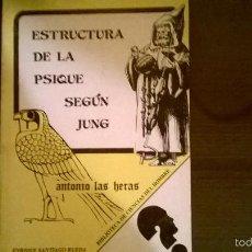 Libros de segunda mano: ESTRUCTURA DE LA PSIQUE SEGUN JUNG, POR ANTONIO LAS HERAS - ARGENTINA - 1983 - RARO. Lote 56182296