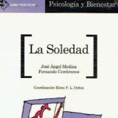 Libros de segunda mano - La Soledad (José Ángel Medina / Fernando Cembranos) - 56258393