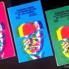 Libros de segunda mano: SIGMUND FREUD - LA INTERPRETACIÓN DE LOS SUEÑOS - ALIANZA EDITORIAL (TRES VOLÚMENES). Lote 60726107