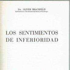 Libros de segunda mano: LOS SENTIMIENTOS DE INFERIORIDAD. - OLIVER BRACHFELD.. Lote 56352717