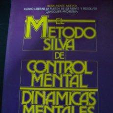 Libros de segunda mano: EL METODO SILVA DE CONTROL MENTAL DINAMICAS MENTALES. JOSE SILVA Y BURT GOLDMAN. . Lote 56459786