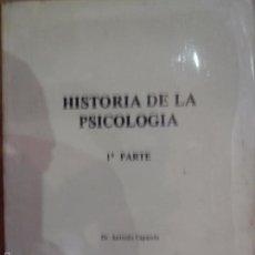 Libros de segunda mano: HISTORIA DE LA PSICOLOGÍA, 1ª PARTE, ANTONIO CAPARROS, ED. CÍRCULO EDITOR UNIVERSO. Lote 56474259