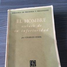 Libros de segunda mano: EL HOMBRE ESCLAVO DE SU INFERIORIDAD. Lote 56503441