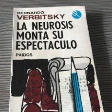 Libros de segunda mano: LA NEUROSIS MONTA SU ESPECTACULO. Lote 56505960