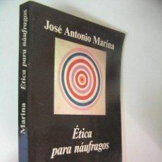 Libros de segunda mano: ETICA PARA NAUFRAGOS,JOSE ANTONIO MARINA,1995,ANAGRAMA ED,REF BS43. Lote 56683359