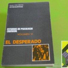 Gebrauchte Bücher - HENTIG, Hans von: Estudios de psicología criminal. Vol VI:El desperado... - 56722033