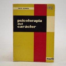 Libros de segunda mano: PSICOTERAPIA DEL CARÁCTER - FRITZ KUNKEL - MARFIL -. Lote 56735167