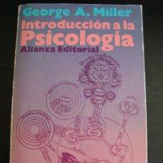 Libros de segunda mano: INTRODUCCION A LA PSICOLOGIA. GEORGE A. MILLER. ALIANZA EDITORIAL.. Lote 56923754