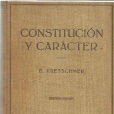 Libros de segunda mano: CONSTITUCIÓN Y CARÁCTER. E. KRETSCHMER. SEGUNDA EDICIÓN. LABOR. BARCELONA. 1954. Lote 104401722