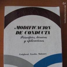 Libros de segunda mano: MODIFICACIÓN DE CONDUCTA (PRINCIPIOS, TÉCNICAS Y APLICACIONES).-CRAIGHEAD, KAZDIN, MAHONEY.- OMEGA. Lote 56971047