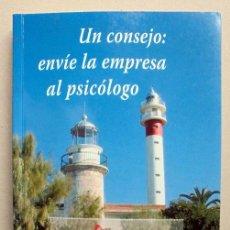 Libros de segunda mano: UN CONSEJO: ENVÍE LA EMPRESA AL PSICÓLOGO. POLICARPO A. FANDOS PÉREZ.. Lote 57051744