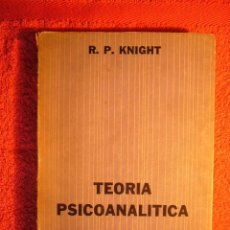 Libros de segunda mano: ROBERT KNIGHT: - TEORIA PSICOANALITICA - (BUENOS AIRES, 1971). Lote 57383737