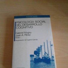 Libros de segunda mano: PSICOLOGIA SOCIAL DEL DESARROLLO COGNITIVO. Lote 180031087