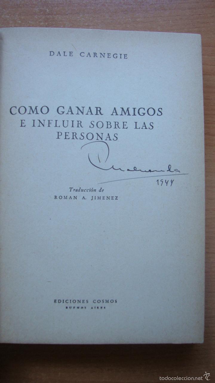 Libros de segunda mano: COMO GANAR AMIGOS E INFLUIR SOBRE LAS PERSONAS. Dale Carnegie. 7ª ed. 1943 - Foto 2 - 57438331