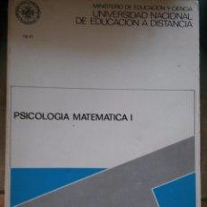 Libros de segunda mano: PSICOLOGÍA MATEMÁTICA I. JULIO SEOANE. UNED, 1984. Lote 57557025