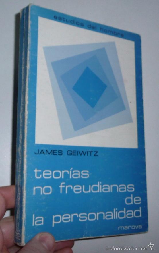 TEORÍAS NO FREUDIANAS DE LA PERSONALIDAD - JAMES GEIWITZ (EDICIONES MAROVA, 1977) (Libros de Segunda Mano - Pensamiento - Psicología)