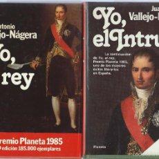 Libros de segunda mano: JUAN ANTONIO VALLEJO-NÁJERA, YO EL REY Y YO, EL INTRUSO. COLEC AUTORES ESPAÑOLES E HISPANOAMERICANOS. Lote 58461959
