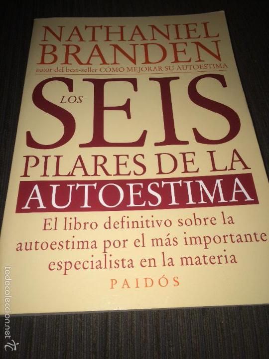 Los Seis Pilares De La Autoestima Nathaniel Branden Epub Download