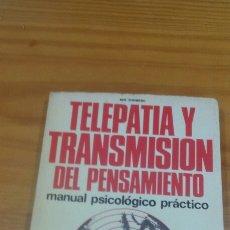 Libros de segunda mano: TELEPATIA Y TRANSMISION DEL PENSAMIENTO MANUAL PSICOLOGICO PRACTICO EDITORIAL DE VECCHI. Lote 58569519