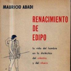 Libros de segunda mano: ABADI : RENACIMIENTO DE EDIPO (NOVA, 1960). Lote 58796741