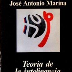 Libros de segunda mano: JOSE´A. MARINA : TEORÍA DE LA INTELIGENCIA CREADORA (ANAGRAMA, 1954) . Lote 58881826