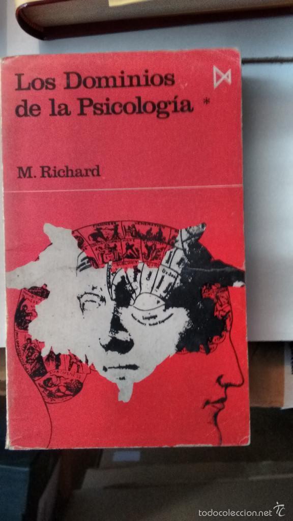 LOS DOMINIOS DE LA PSICOLOGIA DE M.RICHARD (Libros de Segunda Mano - Pensamiento - Psicología)