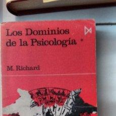 Libros de segunda mano: LOS DOMINIOS DE LA PSICOLOGIA DE M.RICHARD. Lote 59048010