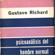 Libros de segunda mano: RICHARD : PSICOANÁLISIS DEL HOMBRE NORMAL (PSIQUE, 1953). Lote 59584067