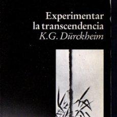Libros de segunda mano: DURCKHEIM : EXPERIMENTAR LA TRANSCENDENCIA (LUCIÉRNAGA, 1992). Lote 59641187