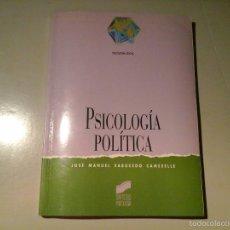Libros de segunda mano: JOSÉ MANUEL SABUCEDO CAMESELLE. PSICOLOGÍA POLÍTICA. EDITORIAL SINTESIS.1ª EDICIÓN 1996.. Lote 59671735