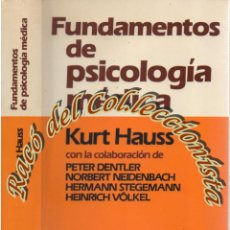 Libros de segunda mano: FUNDAMENTOS DE PSICOLOGIA MEDICA, KURT HAUSS Y OTROS, EDITORIAL HERDER, 1982. Lote 59987787