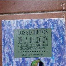 Libros de segunda mano: LOS SECRETOS DE LA DIRECCIÓN. MIGUEL COSTA, ERNESTO LÓPEZ. ED. PIRÁMIDE.1996. Lote 60521015