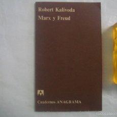 Libros de segunda mano: MARX Y FREUD, ROBERT KALIVODA. CUADERNOS ANAGRAMA. 1975. Lote 60611307