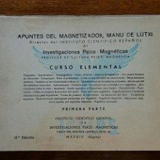 Libros de segunda mano: APUNTES DEL MAGNETIZADOR MANU DE LUTXI. CURSO ELEMENTAL. 3 PARTES: PRIMERA SEGUNDA Y TERCERA PARTE. Lote 94270213