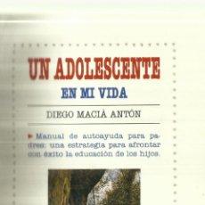 Libros de segunda mano: UN ADOLESCENTE EN MI VIDA. DIEGO MACIA ANTÓN. PIRÁMIDE. MADRID. 1994. Lote 62043092