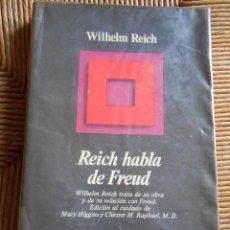 Libros de segunda mano: REICH HABLA DE FREUD. Lote 62138736