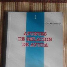 Libros de segunda mano: APUNTES DE RELACIÓN Y AYUDA - JOSÉ CARLOS BERMEJO. Lote 63732899