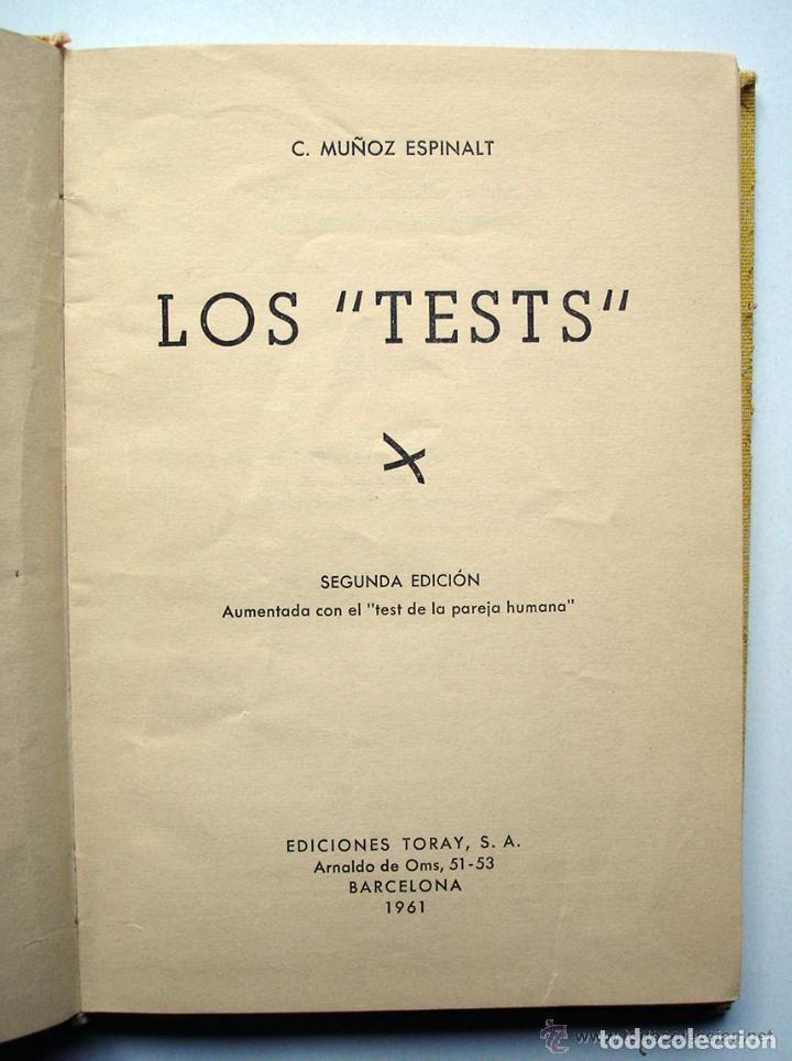 Libros de segunda mano: Los tests / C. Muñoz Espinalt - Segunda edición aumentada con el test de la pareja humana - Toray - Foto 3 - 64040643