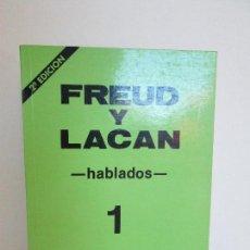 Libros de segunda mano: FREUD Y LACAN. HABLADOS. MIGEL OSCAR MENASA. VER FOTOGRAFIAS ADJUNTAS. Lote 64888695