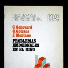 Libros de segunda mano: PROBLEMAS EMOCIONALES EN EL NIÑO - C. GENOVARD / C. GOTZENS / J. MONTANE - HERDER. Lote 65020487