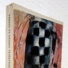 Libros de segunda mano: HAMON, LÉO: ESTRATEGIA CONTRA LA GUERRA (GUADARRAMA) (CB). Lote 66459218