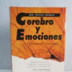 Libros de segunda mano: CEREBRO Y EMOCIONES. EL ORDENADOR EMOCIONAL. JOSE ANTONIO JAUREGUI. Lote 66490614
