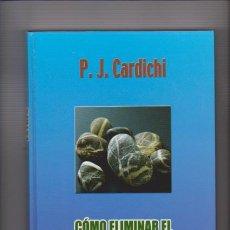 Second hand books - COMO ELIMINAR EL ESTRÉS - P. J. CARDICHI - PEOPLE FACTORY, ED. 2005 - 68382673