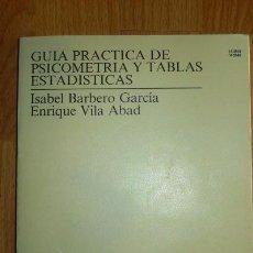 Gebrauchte Bücher - BARBERO GARCÍA, Mª Isabel. Guía práctica de psicometríay tablas estadísticas - 68547469