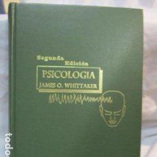 Libros de segunda mano: PSICOLOGIA, JAMES O. WHITTAKER - VER FOTOS. Lote 68649421