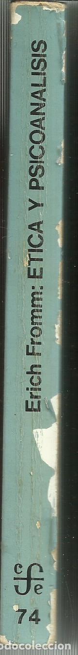 Libros de segunda mano: ÉTICA Y PSICOANÁLISIS. ERICH FROMM. FONDO DE CULTURA. MÉXICO. 1981 - Foto 2 - 68720665