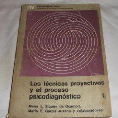 Libros de segunda mano: LAS TECNICAS PROYECTIVAS Y EL PROCESO PSICODIAGNOSTICO I AÑO 1976. Lote 71669067